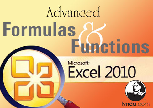 Lynda.com Excel 2010 Advanced Formulas and Functions – DVDRip Tutorial